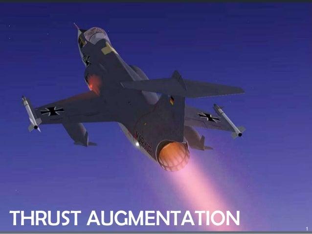 THRUST AUGMENTATION 1