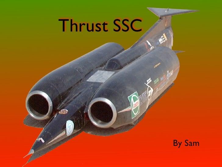 Thrust SSC                  By Sam