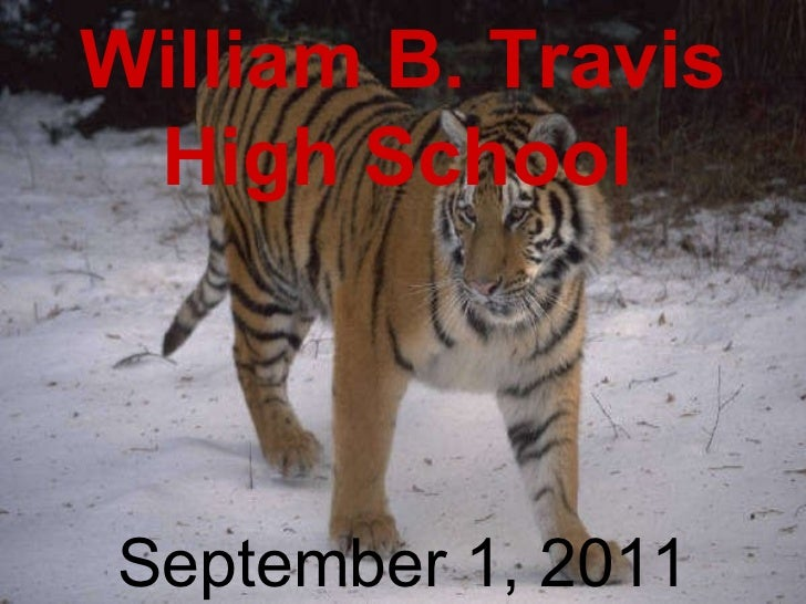 William B. Travis High School   September 1, 2011