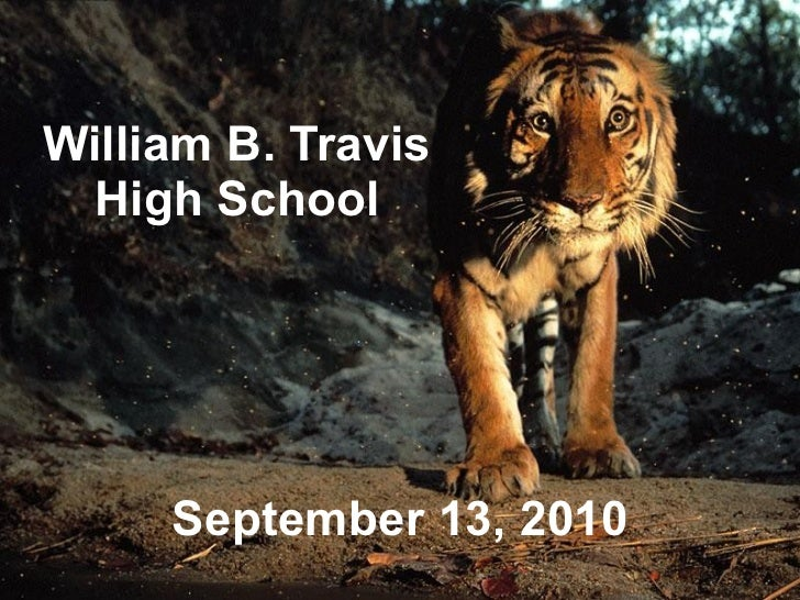 William B. Travis  High School   September 13, 2010