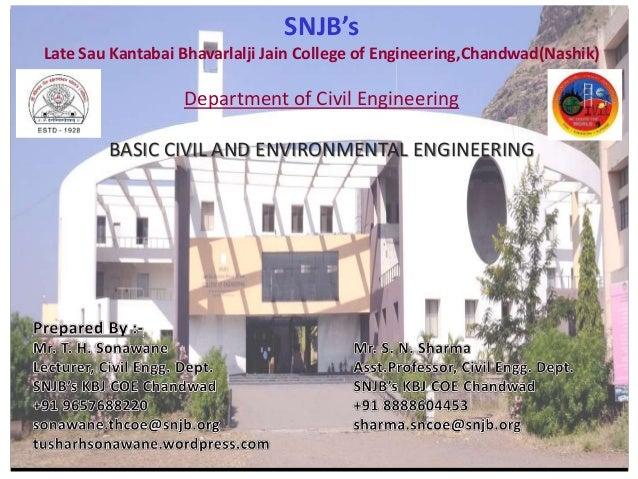 SNJB's Late Sau Kantabai Bhavarlalji Jain College of Engineering,Chandwad(Nashik) Department of Civil Engineering BASIC CI...