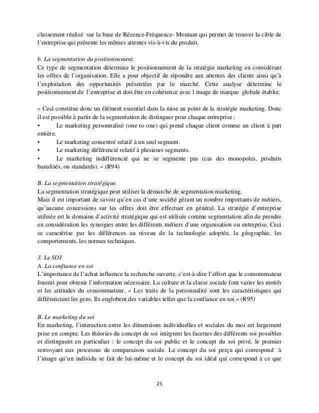classement réalisé sur la base de Récence-Fréquence- Montant qui permet de trouver la cible de l'entreprise qui présente l...