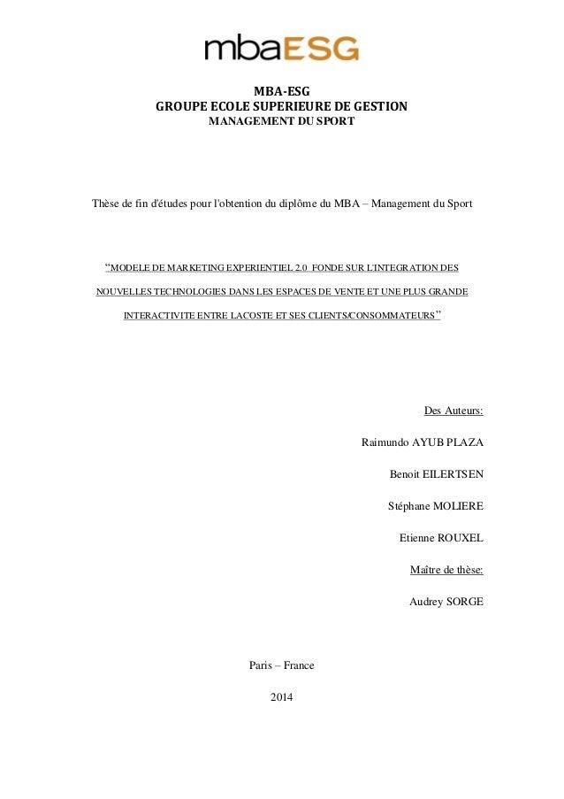 MBA-ESG GROUPE ECOLE SUPERIEURE DE GESTION MANAGEMENT DU SPORT Thèse de fin d'études pour l'obtention du diplôme du MBA – ...