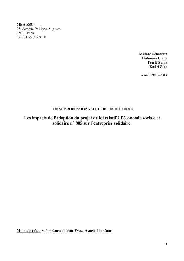 1 MBA ESG 35, Avenue Philippe Auguste 75011 Paris Tel: 01.55.25.69.10 Boulard Sébastien Dahmani Linda Ferrié Sonia Kadri Z...