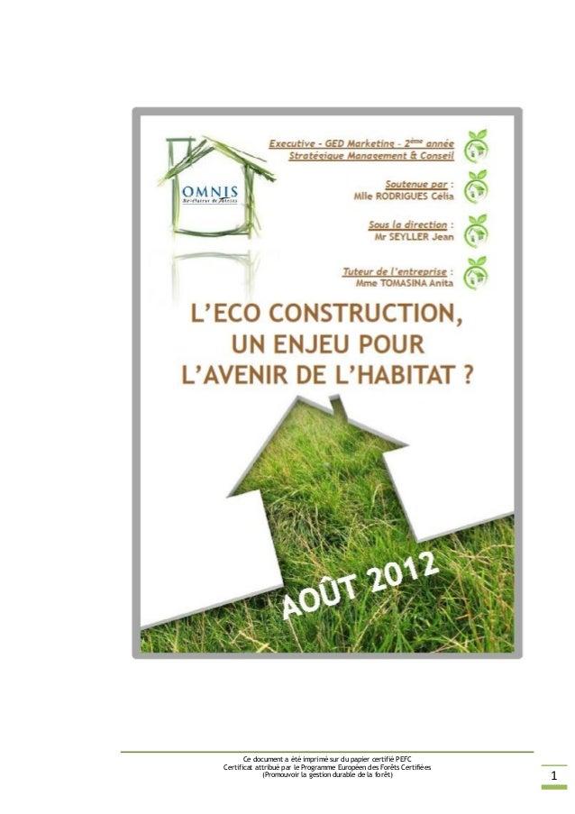 Ce document a été imprimé sur du papier certifié PEFC Certificat attribué par le Programme Européen des Forêts Certifiées ...