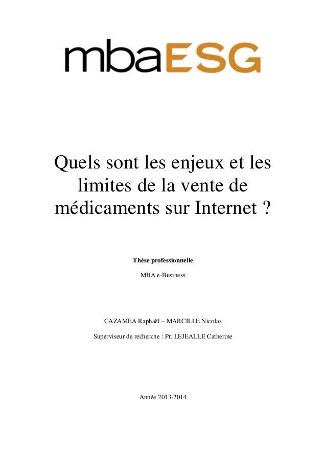 Quels sont les enjeux et les limites de la vente de médicaments sur Internet ? Thèse professionnelle MBA e-Business CAZAME...