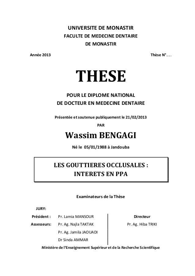 UNIVERSITE DE MONASTIR FACULTE DE MEDECINE DENTAIRE DE MONASTIR Année 2013  Thèse N°.....  THESE POUR LE DIPLOME NATIONAL ...