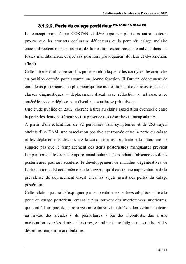 Relation entre troubles de l'occlusion et DTM  3.1.2.2. Perte du calage postérieur [10, 17, 23, 47, 49, 52, 56] Le concept...