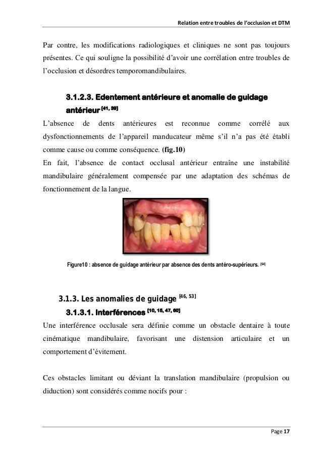 Relation entre troubles de l'occlusion et DTM  Par contre, les modifications radiologiques et cliniques ne sont pas toujou...