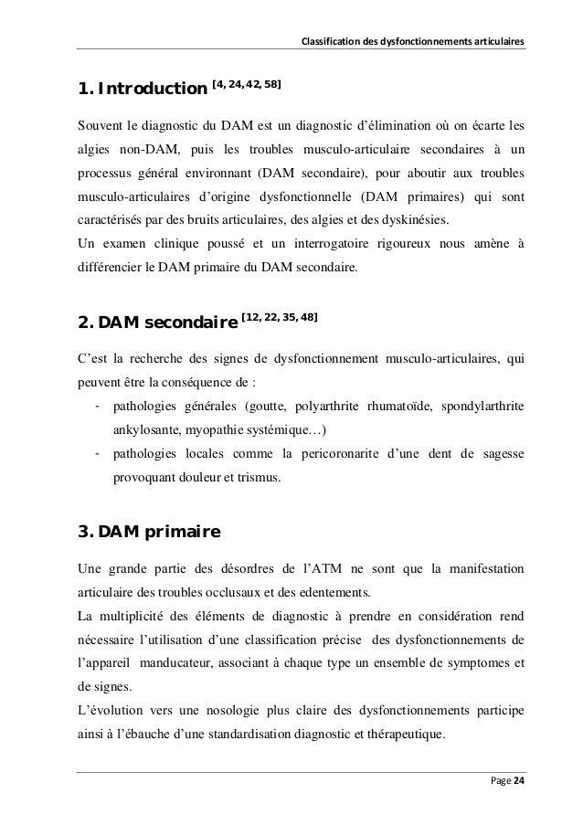 Classification des dysfonctionnements articulaires  1. Introduction [4, 24, 42, 58] Souvent le diagnostic du DAM est un di...