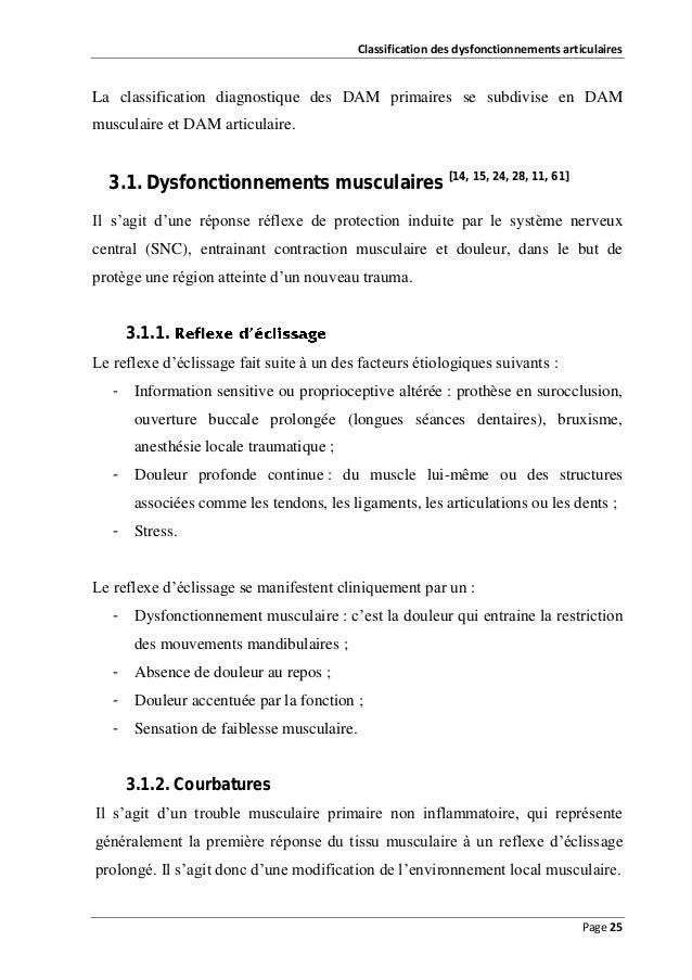 Classification des dysfonctionnements articulaires  La classification diagnostique des DAM primaires se subdivise en DAM m...