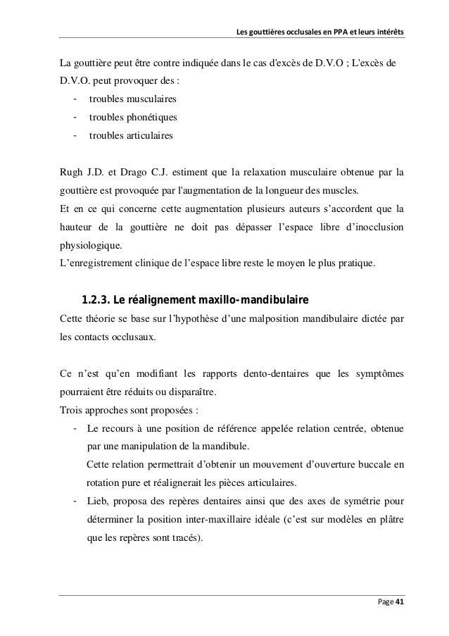 Les gouttières occlusales en PPA et leurs intérêts  La gouttière peut être contre indiquée dans le cas d'excès de D.V.O ; ...