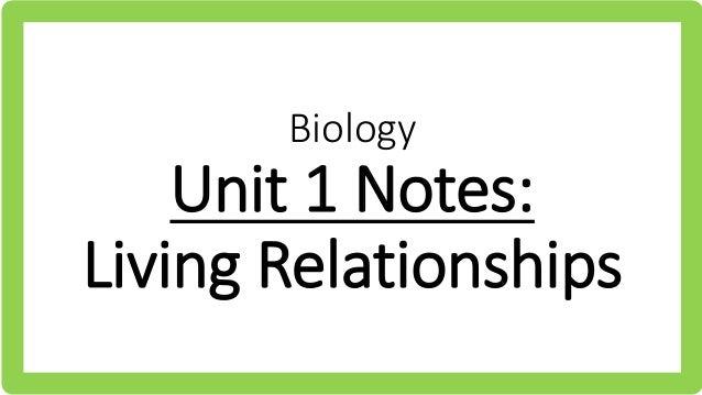 Biology Unit 1 Notes: Living Relationships