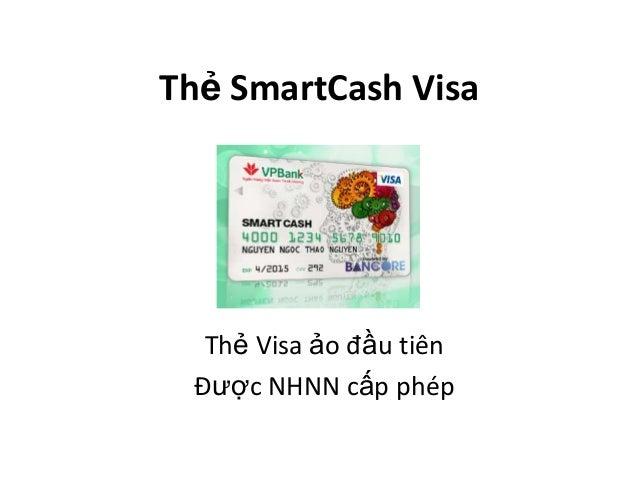 Thẻ SmartCash Visa Thẻ Visa ảo đầu tiên Được NHNN cấp phép