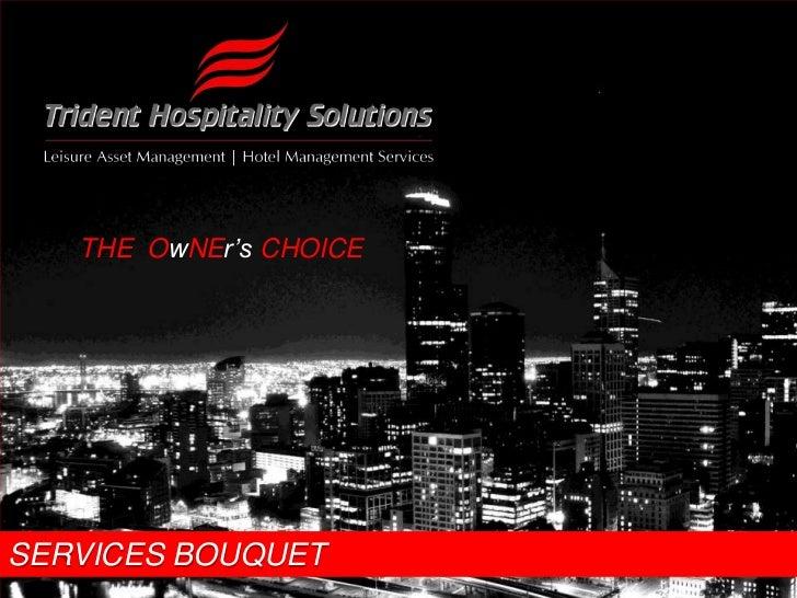 THEOwNEr'sCHOICE<br />SERVICES BOUQUET<br />