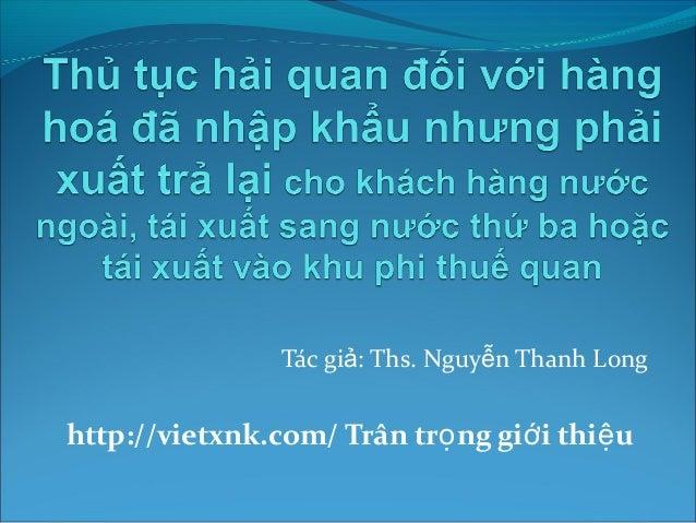 Tác gi ả: Ths. Nguyễn Thanh Long  http://vietxnk.com/ Trân trọng giới thiệu