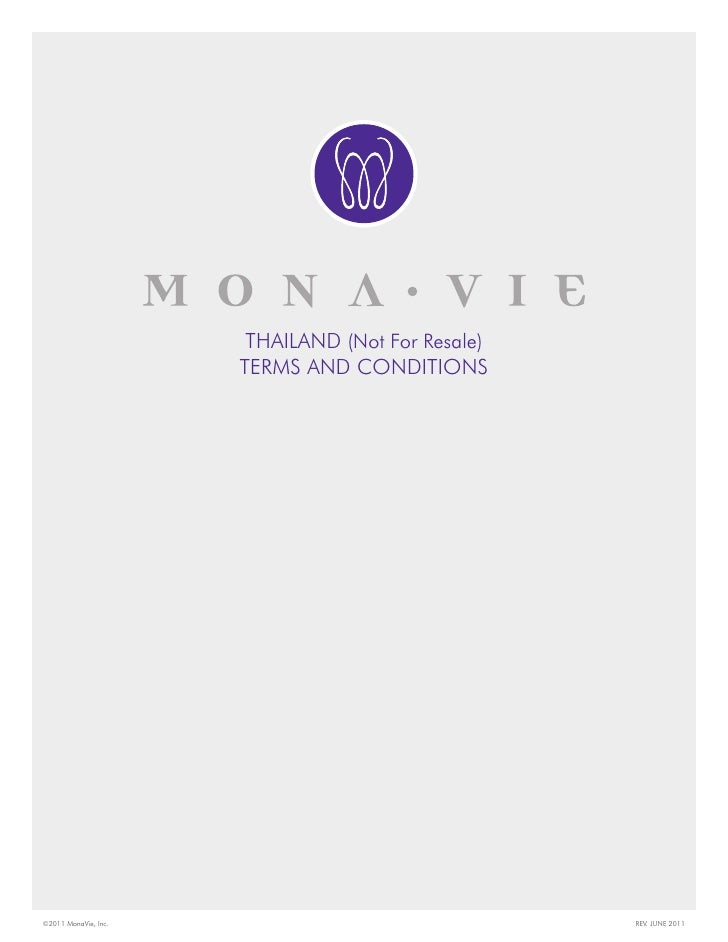 THAILAND (Not For Resale)                      TERMS AND CONDITIONS©2011 MonaVie, Inc.                                REV....