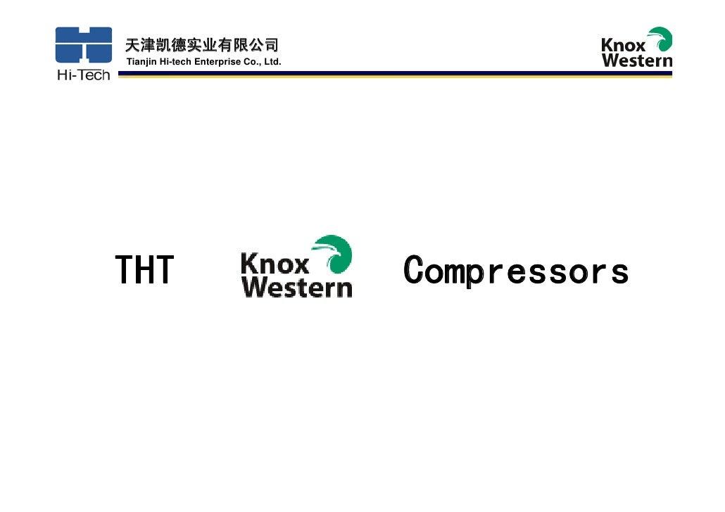天津凯德实业有限公司 Tianjin Hi-tech Enterprise Co., Ltd.     THT                                    Compressors