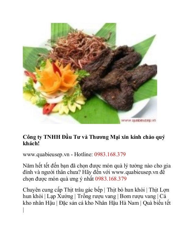 Công ty TNHH Đầu Tư và Thương Mại xin kính chào quýkhách!www.quabieusep.vn - Hotline: 0983.168.379Năm hết tết đến bạn đã c...