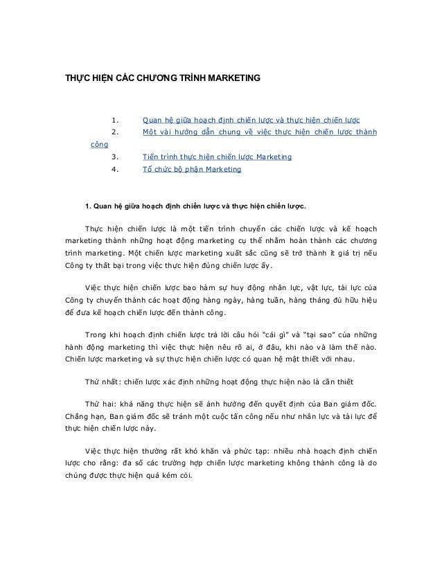 THỰC HIỆN CÁC CHƯƠNG TRÌNH MARKETING              1.     Quan hệ giữa hoạch định chiến lược và thực hiện chiến lược       ...