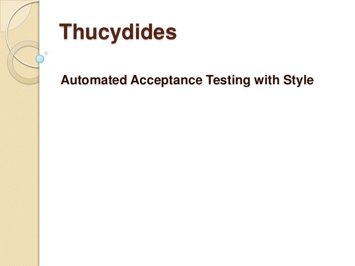 ThucydidesAutomated Acceptance Testing with Style