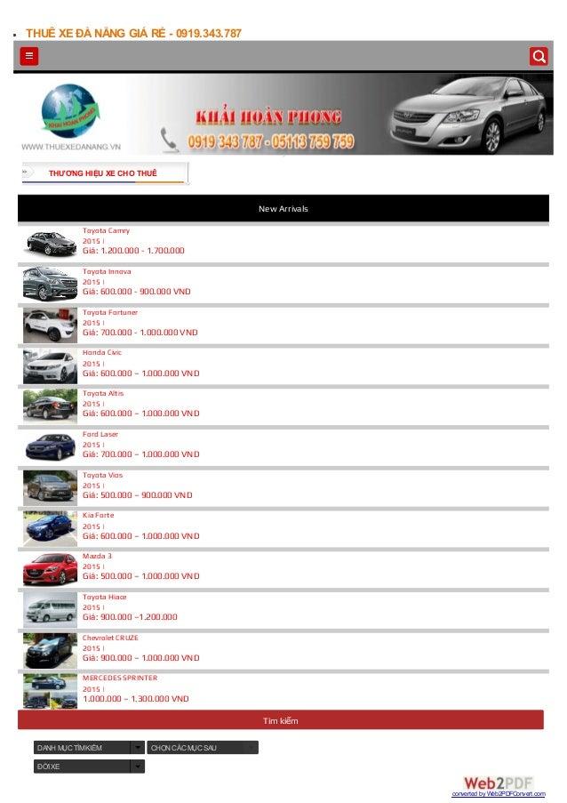 THUÊ XE ĐÀ NẴNG GIÁ RẺ - 0919.343.787 Tìm kiếm DANH MỤC TÌMKIẾM CHỌN CÁC MỤC SAU ĐỜI XE Toyota Camry 2015 | Giá: 1.200.000...