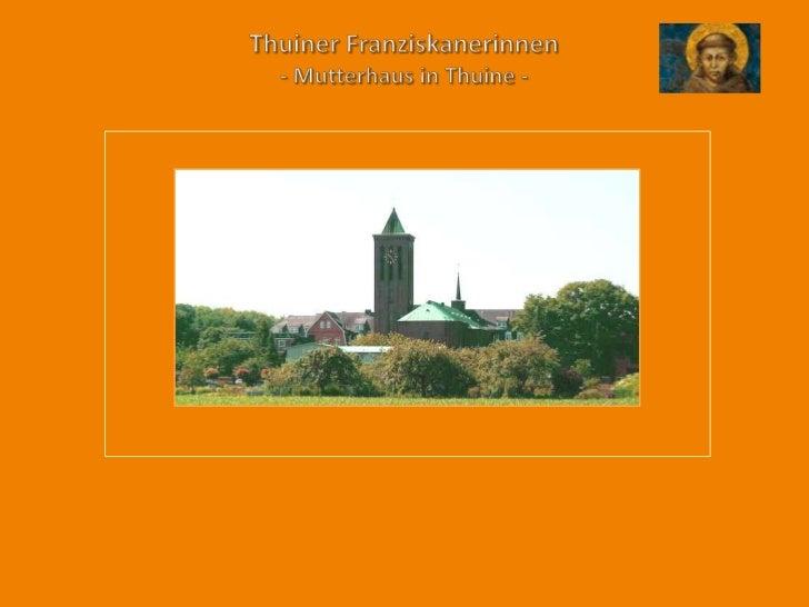 Thuiner Franziskanerinnen- Mutterhaus in Thuine -<br />