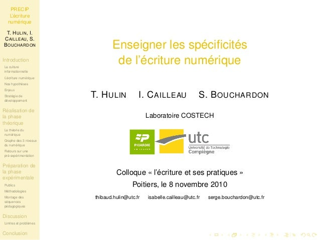 PRECIP  L'écriture  numérique  T. HULIN, I.  CAILLEAU, S.  BOUCHARDON  Introduction  La culture  informationnelle  L'écrit...