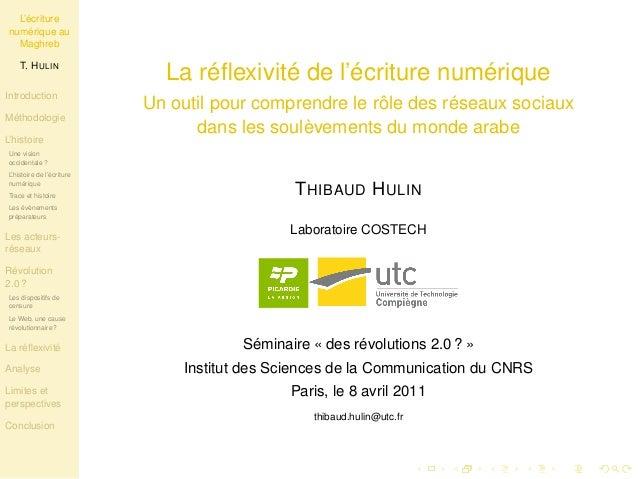 L'écriture  numérique au  Maghreb  T. HULIN  Introduction  Méthodologie  L'histoire  Une vision  occidentale ?  L'histoire...