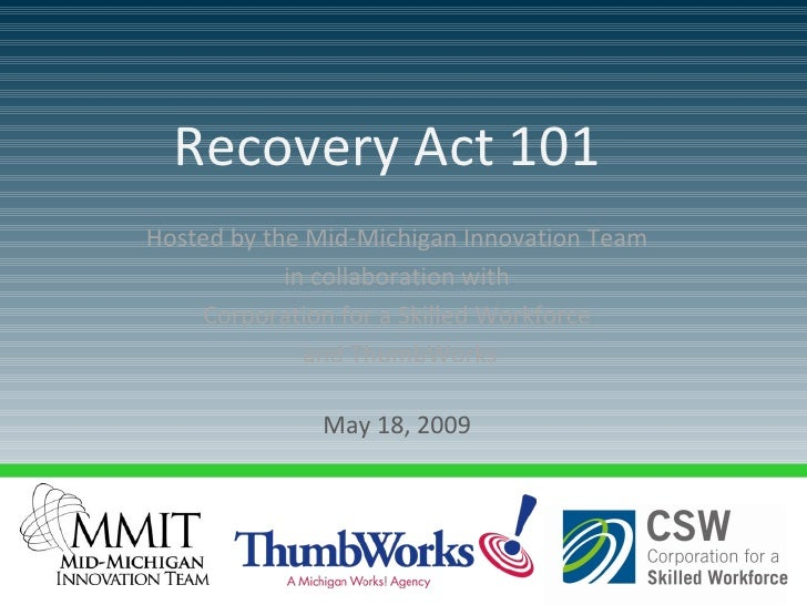 Hosted by the Mid-Michigan Innovation Team  in collaboration with  Corporation for a Skilled Workforce  and ThumbWorks May...