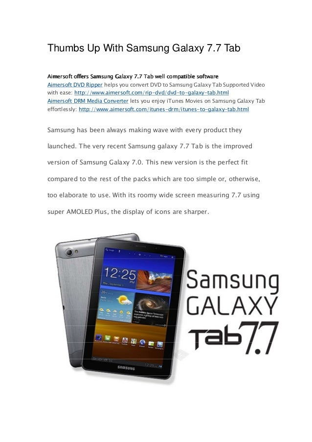 Thumbs Up With Samsung Galaxy 7.7 TabAimersoft offers Samsung Galaxy 7.7 Tab well compatible softwareAimersoft DVD Ripper ...