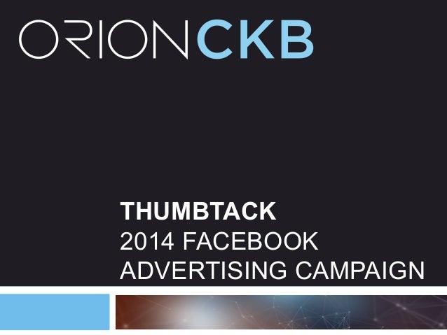 THUMBTACK 2014 FACEBOOK ADVERTISING CAMPAIGN