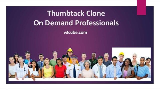 Thumbtack Clone On Demand Professionals v3cube.com