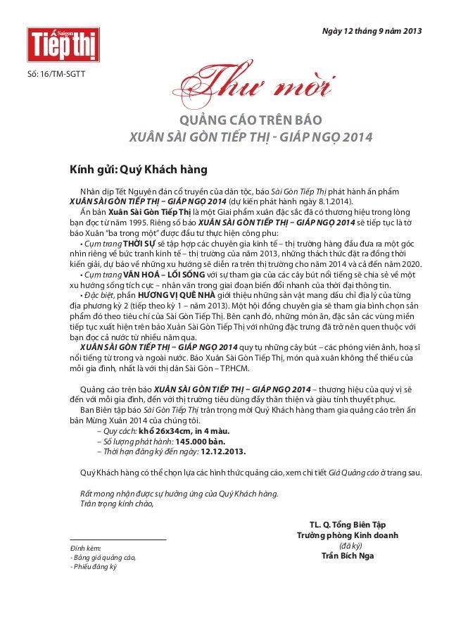 Ngày 12 tháng 9 năm 2013  Số: 16/TM-SGTT  Thư mời  QUẢNG CÁO TRÊN BÁO XUÂN SÀI GÒN TIẾP THỊ - GIÁP NGỌ 2014 Kính gửi: Quý ...