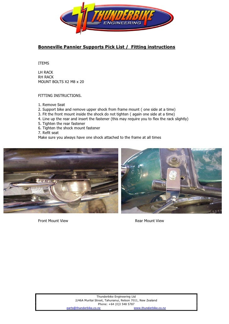 Bonneville Pannier Supports Pick List / Fitting instructionsITEMSLH RACKRH RACKMOUNT BOLTS X2 M8 x 20FITTING INSTRUCTIONS....