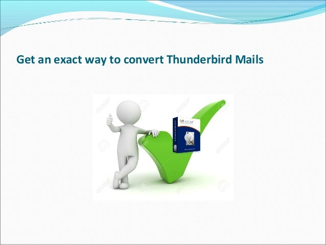 Migrate Thunderbird to Outlook PST, MSG, PDF Formats