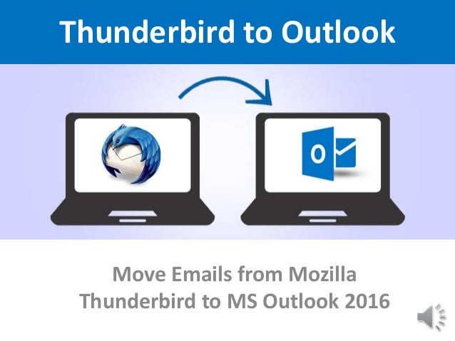 Thunderbird to-outlook-2016