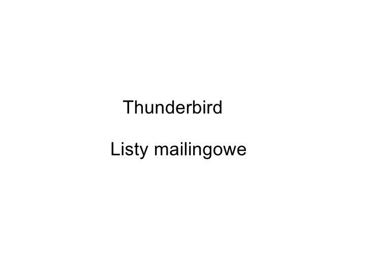 Thunderbird Listy mailingowe