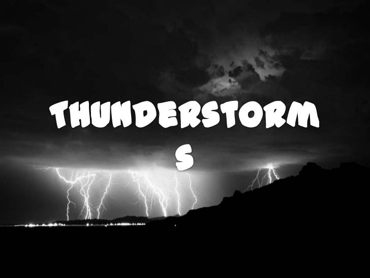Thunderstorms<br />