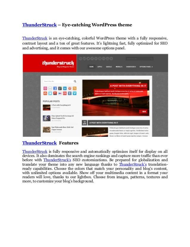 ThunderStruck – Eye-catching WordPress theme ThunderStruck is an eye-catching, colorful WordPress theme with a fully respo...