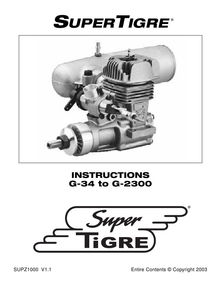 SUPERTIGRE                 ®                      INSTRUCTIONS                  G-34 to G-2300                            ...