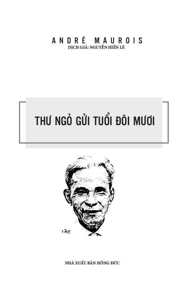 THƯ NGỎ GỬI TUỔI ĐÔI MƯƠI A N D R É M A U R O I S NHÀ XUẤT BẢN HỒNG ĐỨC DỊCH GIẢ: NGUYỄN HIẾN LÊ