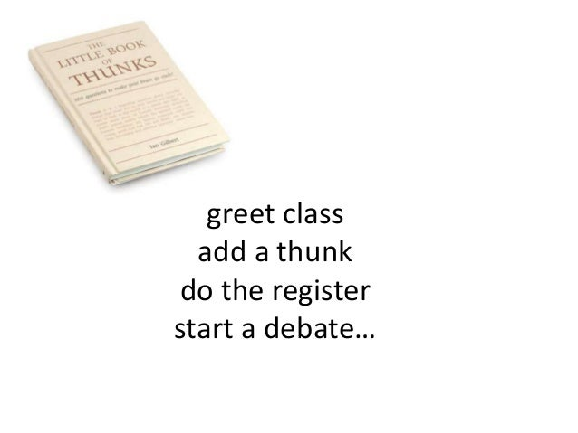 greet class  add a thunk do the registerstart a debate…