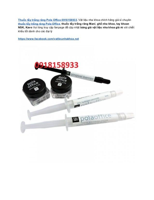 Thuốc tẩy trắng răng Pola Office 0918158933. Vật liệu nha khoa chính hãng giá sỉ chuyên thuốc tẩy trắng răng Pola Office, ...