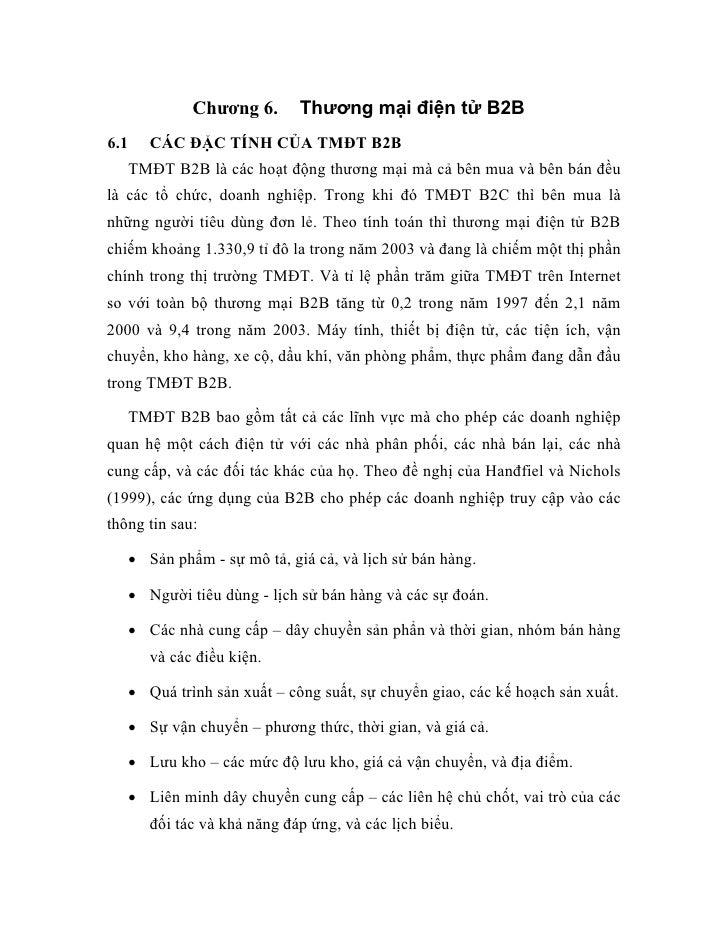 Thương mại điện tử B2B                Chương 6. 6.1      CÁC ĐẶC TÍNH CỦA TMĐT B2B       TMĐT B2B là các hoạt động thương ...