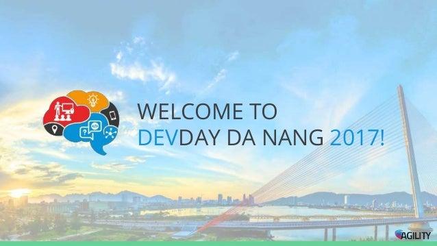 WELCOME TO DEVDAY DA NANG 2017!