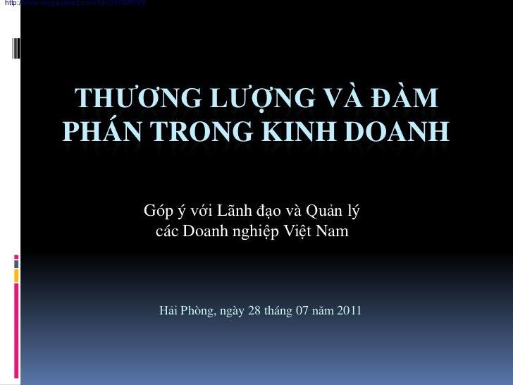 http://www.megaupload.com/?d=U3TQRTVE               THƢƠNG LƢỢNG VÀ ĐÀM              PHÁN TRONG KINH DOANH                ...
