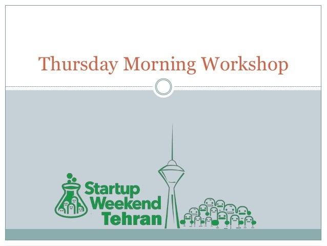 Thursday Morning Workshop