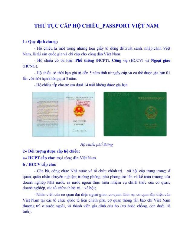 THỦ TỤC CẤP HỘ CHIẾU_PASSPORT VIỆT NAM1-/ Quy định chung:- Hộ chiếu là một trong những loại giấy tờ dùng để xuất cảnh, nhậ...