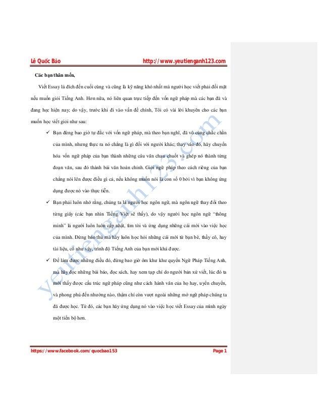 Lê Quốc Bảo http://www.yeutienganh123.com https://www.facebook.com/quocbao153 Page 1 Các bạn thân mến, Viết Essay là đích ...